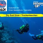Trockentauchen PADI Dry Suit Diver Tauchkurs Tauschschein Wiesbaden Mainz